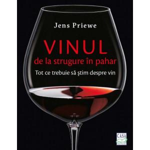 Vinul - de la strugure in pahar