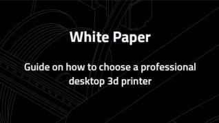 Ghid despre cum să alegeți o imprimanta 3D de birou profesionala