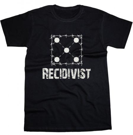 RECIDIVIST - Tricou