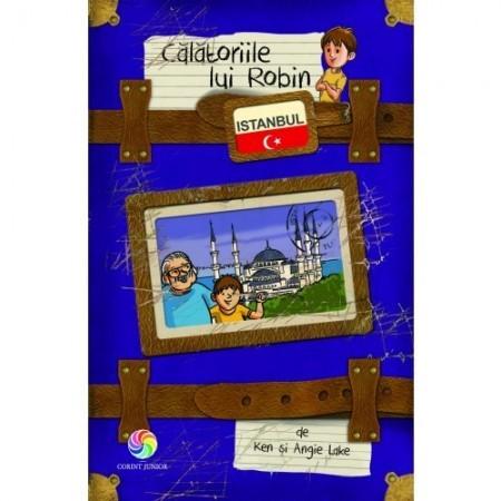 Călătoriile lui Robin. Istanbul - Ken şi Angie Lake
