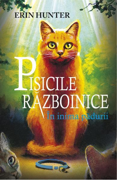 Pisicile războinice vol. 1 - În inima pădurii