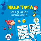 Inmultirea. Scrie si sterge. Fise refolosibile