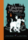 Cainele fantoma. Tatanus Piparus - Claire Barker, Ross Collins