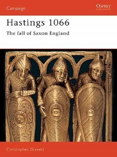 Imagens Hastings 1066 - The Fall of Saxon England