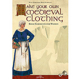 Make Your Own Medieval Clothing