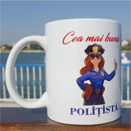"""Cana """"Cea mai buna politista"""""""