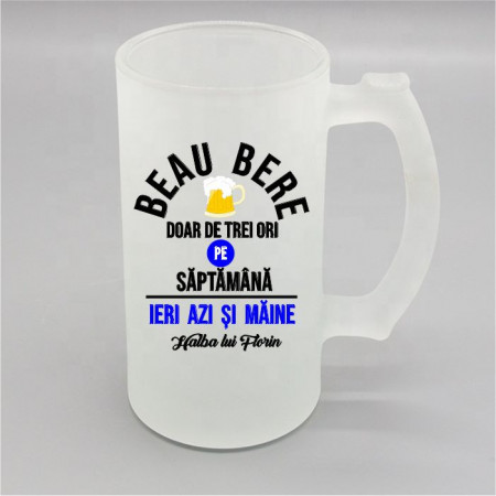 Halbă personalizată -Beau bere-