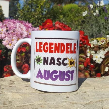 "Cana ""Legendele se nasc in August"""