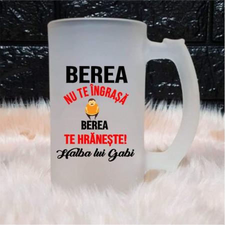 Halbă personalizată -Berea nu te Îngrașă-