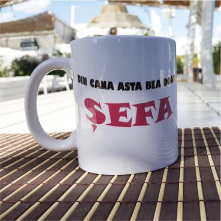 Cana personalizata pentru Sefa
