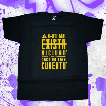 "Tricou ""N-ATI MAI EXISTA NICIUNU"" + CD gratis la alegere"