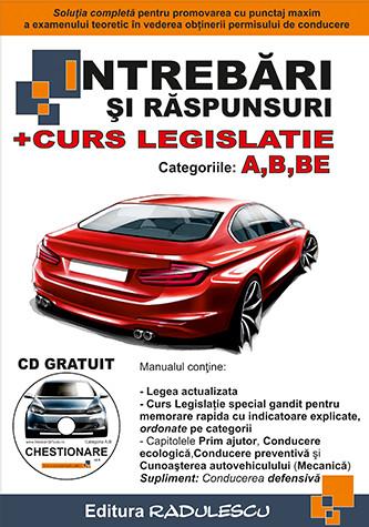 Manual auto Intrebari si Raspunsuri + Curs Legislatie - A, B, BE