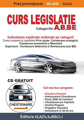 Manual auto Curs Legislatie - categoriile A, B, BE