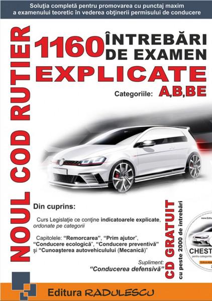 Manual auto 1160 intrebari de examen explicate : categoriile A, B, BE Editia 2019