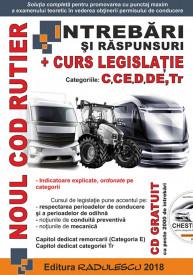 Manual auto intrebari si raspunsuri + curs legislatie : categoriile C, CE, D, DE, Tr Editia 2019