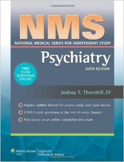 NMS Psychiatry National Medical Series for Independent Study  6th Edition