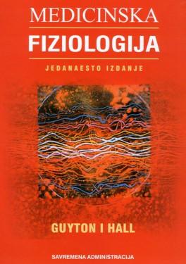 DOSTUPNA Medicinska Fiziologija Artur Gajton,Dzon i Hol 11.Izdanje Srpski prevod