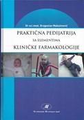 Prakticna Pedijatrija sa elementima klinicke farmakologije