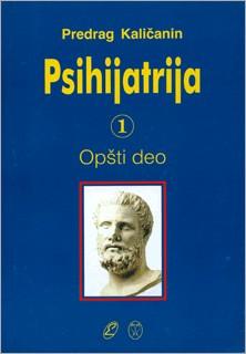 Psihijatrija 1,2,3 Knjige Prof.Dr.Dragan Kalicanin 2002