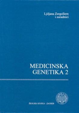 Medicinska Genetika 2 Ljiljana Zergollern Skolska Knjiga