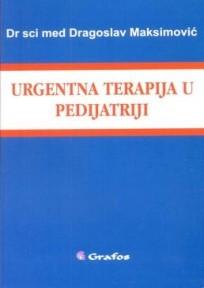 Urgentna terapija u pedijatriji,autor: Dragoslav Maksimovic