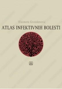 Atlas Infektivnih Bolesti, dr med.Gvozdenovic Eleonora