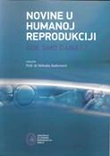 Novine u humanoj reprodukciji , gde smo danas