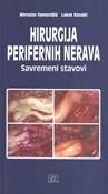 Hirurgija perifernih nerava savremeni stavovi