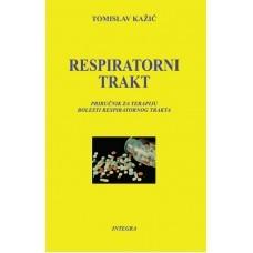 Respiratorni Trakt Autor Tomislav Kazic Intgra Beograd