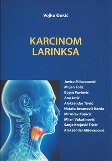 Karcinom larinksa autor:Vojko Cukci i saradnici
