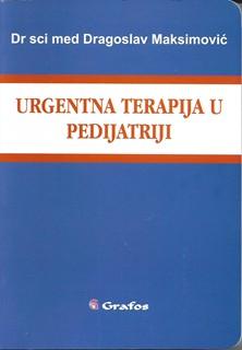 Urgentna Terapija u Pedijatriji Dragoslav Masimovic 2013 godina