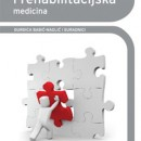 Fizikalna i Rehabilitaciska Medicina, Corce Babic Naglic, medicinska Naklada , 2013 godina