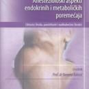 Anestezioloski Aspekti Endokrinih i Metabolicnih Poremecaja 2009 godina