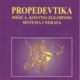 Propedevetika misica, kostanog zgobnog sistema i nerava, 1999 godina