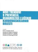 Novi trendovi u prevenciji , dijagnostici i lecenju