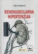 Renovaskularna Hipertenzija ,Tripko Zirojevic