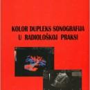 Kolor Dupleks Sonografija u radioloskoj praksi Zoran Licanin 2010 god.