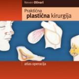Prakticna Plasticna Kirurgija Neven Olivari.2006 godina