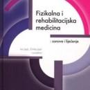 Fizikalna i Rehabilitacijska Medicina