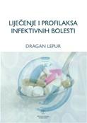 Ljecenje i profilaksa Infektivnih bolesti