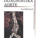 Radioloska Dijagnostika Aorte, Ana Mladenovic,Marija Cukic 2014 godina