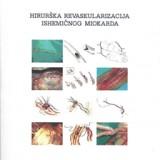 Hiruska Revaskularizacija Ishemicnog miokarda ,2013 god.