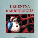 Urgentna Kardiologija Vladimir D.Vujicic,Mihajlo Matic,Vladan Vukcevic,2013 godina