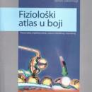 Fizioloski Atlas u Boji Prevod na Srpskom Despopulos, Silberngal Medicinski Fakultet Nis