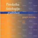 Praktikum iz Patoloske Fiziologije Gruapa Autora Zavod za Ucbenike