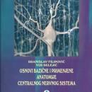 Osnovne , bazicne i primenjene anatomije centralnog nervnog sistema