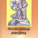 Hiruski Pristup Arterijama Djordje Radak, 2004 godina