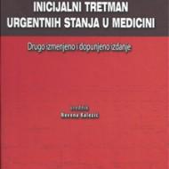 Inicijalni Tretmanu Urgentnih stanja u medicini 2. dopunjeno izdanje