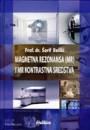 Magnetna Rezonansa MR I MR kontrastna sresdstva