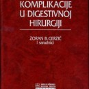 Komplikacije u Digestivnoj Hirurgiji, Zoran Grezic